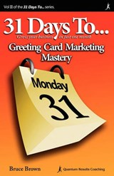 31 Days to Greeting Card Marketing Mastery | Bruce Brown |