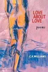 Love about Love | C K Williams |