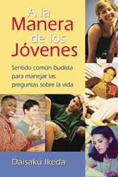 A La Manera De Los Jovenes / The Way of Youth