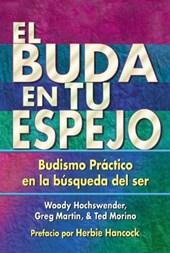 El Buda En Tu Espejo / The Buddha in Your Mirror