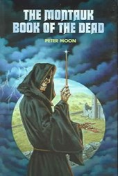 Montauk Book of the Dead | Moon Peter |