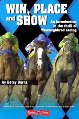 Win, Place and Show | Betsy Berns |