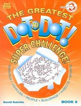 The Greatest Dot-To-Dot Super Challenge | David Kalvitis |