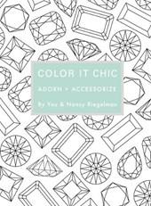 Color it chic : adorn + accessorize
