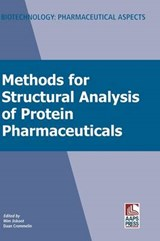 Methods for Structural Analysis of Protein Pharmaceuticals | Wim Jiskoot |