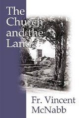 The Church and the Land | Vincent McNabb |