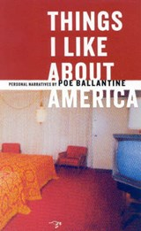 Things I Like about America | Poe Ballantine |