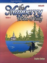The Mayberry Bible Study | Stephen Skelton |