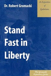 Stand Fast in Liberty