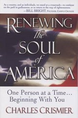 Renewing the Soul of America | Charles Crismier |