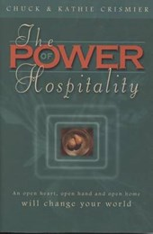 The Power of Hospitality | Chuck And Kathie Crismier |