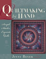 Quiltmaking by Hand | Jinny Beyer |