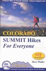 Colorado Summit Hikes for Everyone | Dave Muller |