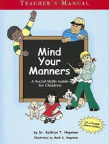 Mind Your Manners | Kathryn T. Hedgeman |
