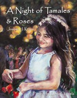 A Night of Tamales & Roses | Joanna Halpert Kraus |