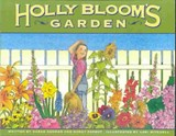 Holly Bloom's Garden | Ashman, Sarah ; Parent, Nancy |