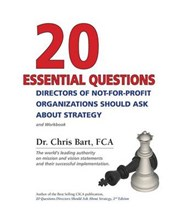 20 Essential Questions Directors of Not-For-Profit Organizat | Dr Chris Bart |