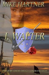 I, Walter (The Eternity Series, #1) | Mike Hartner |