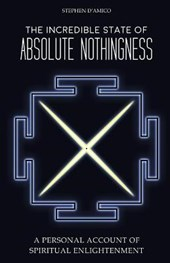 The Incredible State of Absolute Nothingness