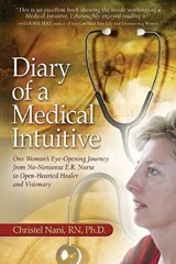 Diary of a Medical Intuitive | Christel Nani |