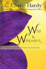 Wise and Wonderful | C. Cherie Hardy |