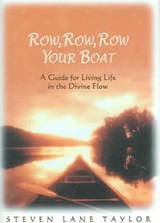 Row, Row, Row Your Boat | Steven Lane Taylor |