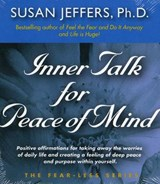 Inner Talk for Peace of Mind | Susan J. Jeffers |