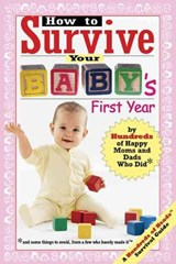 How to Survive Your Baby's First Year | Hundreds of Happy Parents |