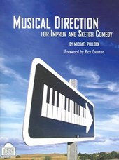 Musical Direction For Improv And Sketch Comedy | Michael Pollock |