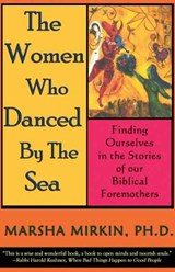 The Women Who Danced by the Sea | Marsha Mirkin |