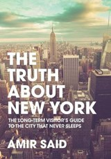 The Truth about New York | Amir Said |