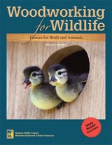 Woodworking for Wildlife | Carrol L. Henderson |