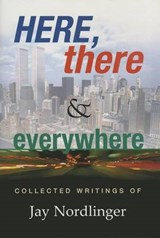 Here, There & Everywhere | Jay Nordlinger |