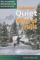 Colorado's Quiet Winter Trails | Dave Muller |