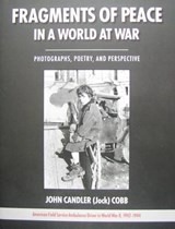Fragments of Peace in a World at War | Cobb, John Candler, M.D. |