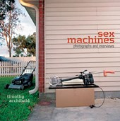 Sex Machines | Timothy Archibald |