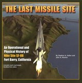 The Last Missile Site | Stephen A. Haller |