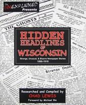 Hidden Headlines of Wisconsin