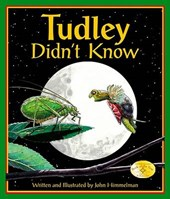 Tudley Didn't Know | John Himmelman |