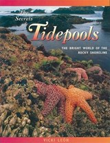 The Secrets of Tidepools | Vicki Leon |
