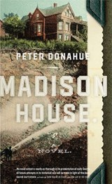 Madison House | Peter Donahue |