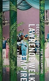 Decline of the Lawrence Welk Empire