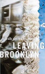 Leaving Brooklyn | Lynne Sharon Schwartz |