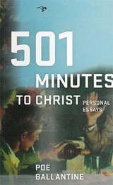 501 Minutes to Christ | Poe Ballantine |