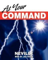At Your Command | Goddard, Neville ; Vitale, Joe |