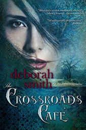 The Crossroads Cafe | Deborah Smith |