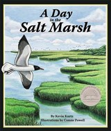 A Day in the Salt Marsh | Kevin Kurtz |