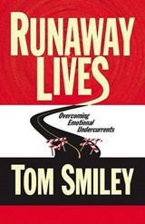 Runaway Lives | Tom Smiley |