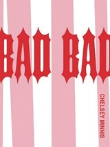Bad Bad | Chelsey Minnis |