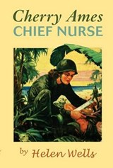 Cherry Ames, Chief Nurse | Helen Wells |